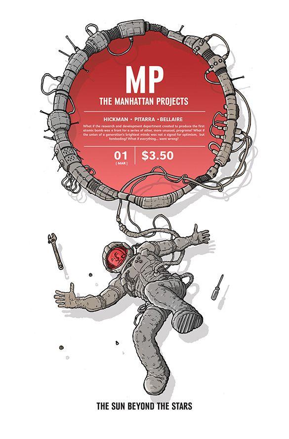 Lo scrittore, nominato all'Eisner Award, John Hickman e l'artista Nick Pitarra torneranno con le pazze e scientifiche storie di - http://c4comic.it/2014/12/21/in-arrivo-a-marzo-the-manhattan-projects-the-sun-beyond-the-stars/