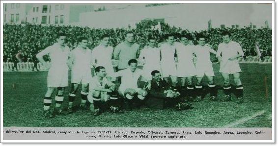 El Real Madrid, Campeón de Liga por primera vez, en la temporada  1931-32.