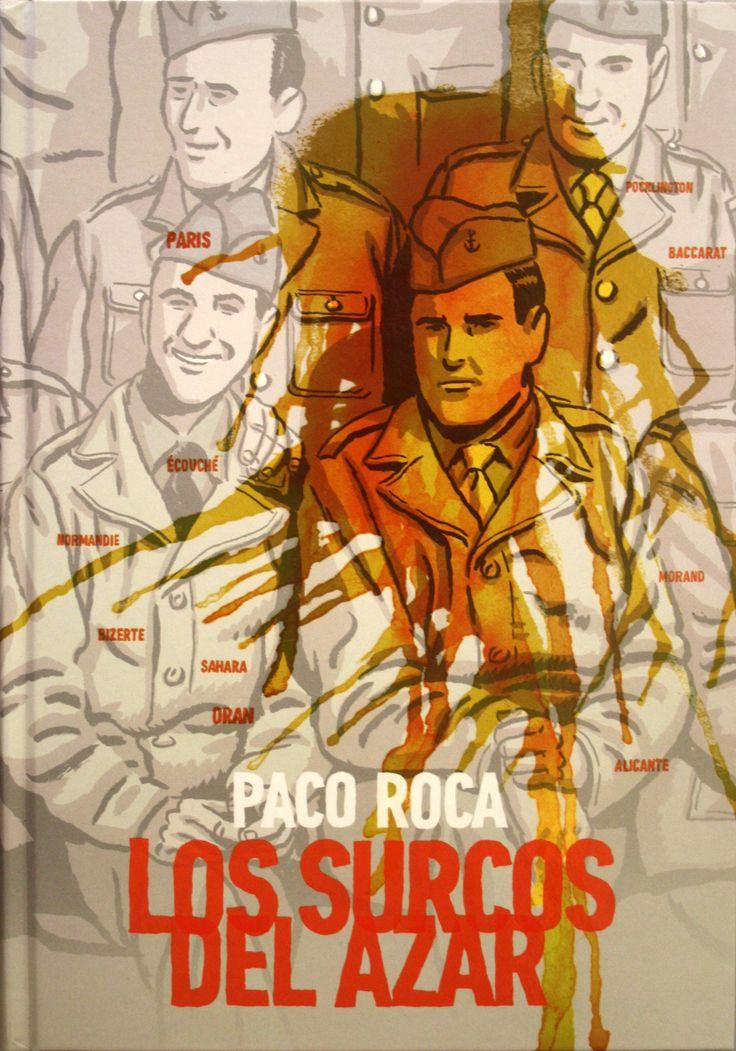 Los surcos del azar / Paco Roca. +info: http://www.entrecomics.com/?p=95725