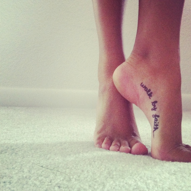 Walk by faith. Cannot wait to get this done. Since my butterfly is on my right foot, I will do this on my left.