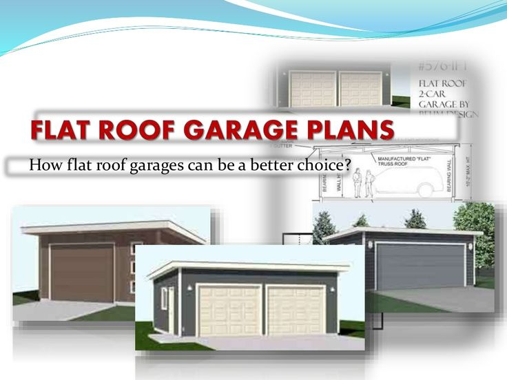 Best How Flat Roof Garages Can Be A Better Choice By Behm 400 x 300
