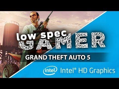 GTA 5, FPS boost on low end PC (IntelHD / Intel Celeron