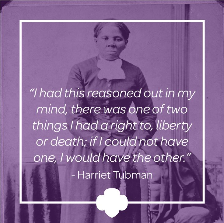 Famous Quotes By Harriet Tubman: 49 Best G.I.R.L.s You Should Know Images On Pinterest