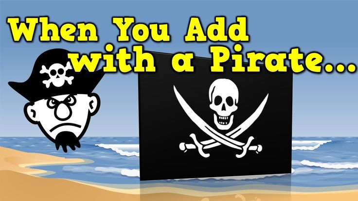 When You Add with a Pirate (addition song for kids) 4 min