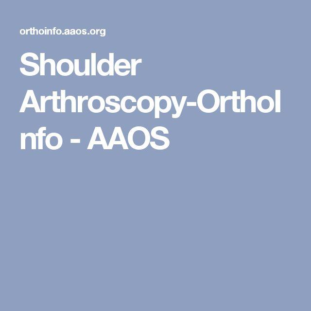 Shoulder Arthroscopy-OrthoInfo - AAOS