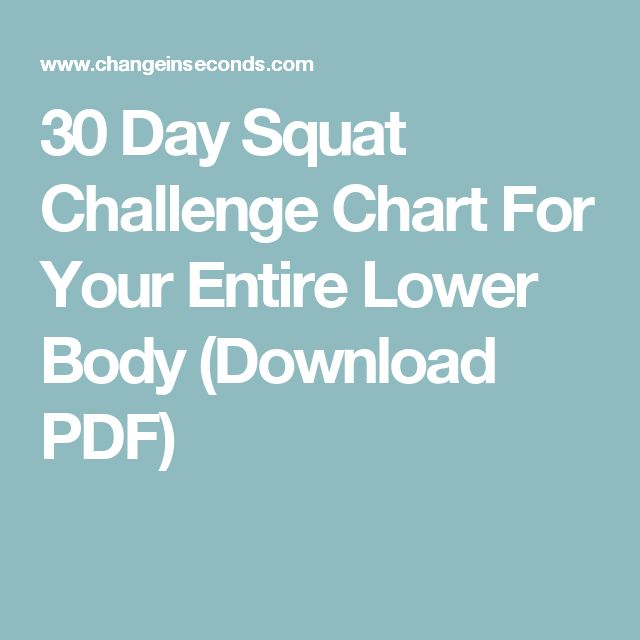30 Day Squat Challenge Chart For Your Entire Lower Body (Download PDF)