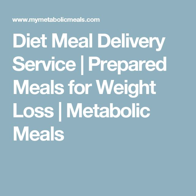 Diet Meal Delivery Service | Prepared Meals for Weight Loss | Metabolic Meals