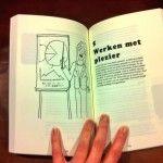 In Survivalgids voor werkende ouders, een handboek voor werkende moeders en vaders is ook een hoofdstuk opgenomen vol tips om te werken met plezier.