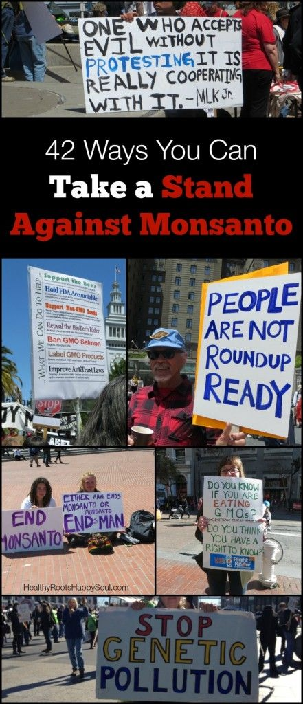 42 Ways You Can Take a Stand Against Monsanto #monsanto #gmos
