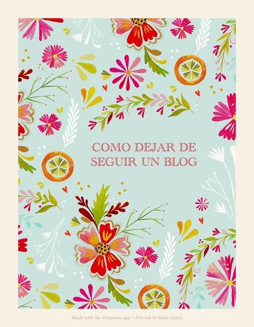 Personalización de Blogs: tutoriales blogger, trucos blog...: Cómo dejar de seguir un blog