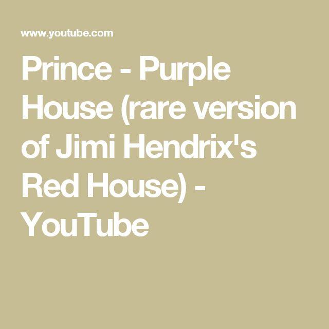 Prince - Purple House (rare version of Jimi Hendrix's Red House) - YouTube