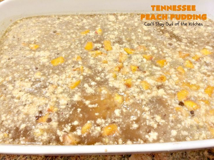 Tennessee Peach Pudding | Can't Stay Out of the Kitchen | one of the BEST #peachcobbler recipes ever! A luscious syrup is poured over the #cobbler before baking making this #dessert melt-in-your mouth delicious! #peaches