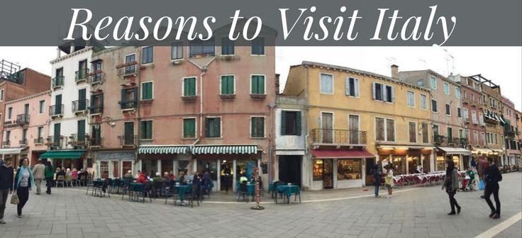 Reasons to Visit Italy! | Advice from a travel blogger #TravelBlog #Italy #traveltips