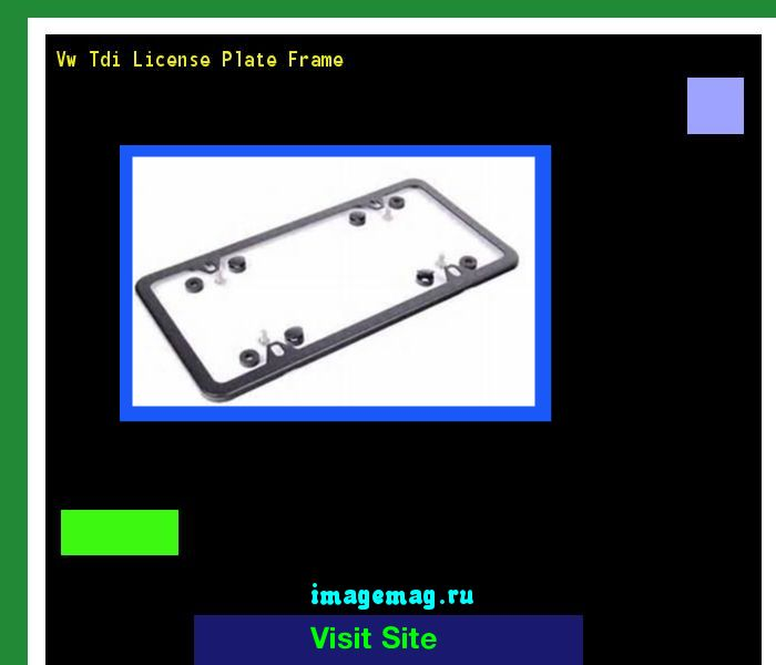 Vw tdi license plate frame 141853 - The Best Image Search