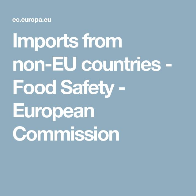 Imports from non-EU countries - Food Safety - European Commission