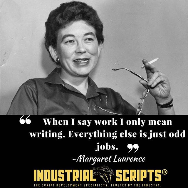 """""""When I say work I only mean writing. Everything else is just odd jobs."""" ~ Margaret Laurence #screenwriting #scriptchat #Filmmaking #scriptwriting #screenplays #writing #quotes #quotestoliveby #screenwriter #writersofinstagram #amwriting #writenow #writingprompts #screenwriters #tvwriting"""