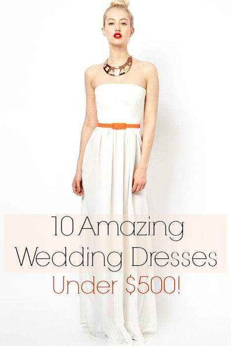 10 Amazing Wedding Dresses Under $500