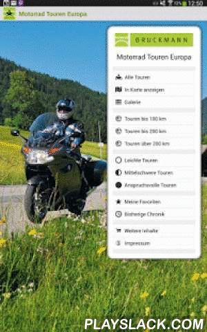 Motorrad Touren Europa  Android App - playslack.com , Die bewährten Tourenführer des Motorradtouren-Spezialisten BRUCKMANN – jetzt als praktische App! • Touren in 41 Regionen Europas• Von der zweistündigen Spritztour bis hin zur anspruchsvollen Mehrtages-Runde• Einfache Bedienung der AppGPS-DATEN EXPORTIEREN, APP OFFLINE NUTZBAR:• GPS-Tracks sind zu jeder Tour exportierbar (Menü > Weitere Inhalte > Gekaufte+geladene Touren wählen > exportieren)• Praktisch für unterwegs: Aktuelle…
