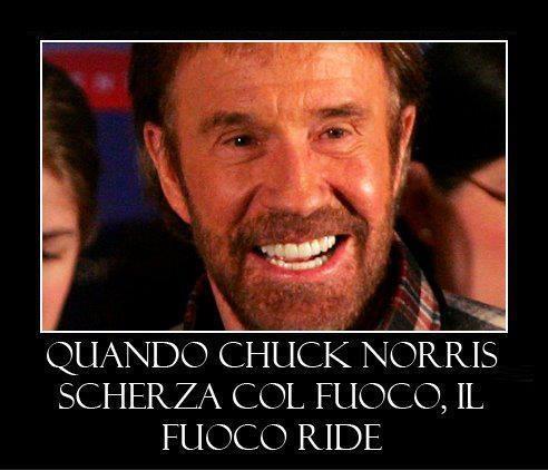 Quando Chuck Norris scherza con il fuoco.. il fuoco ride