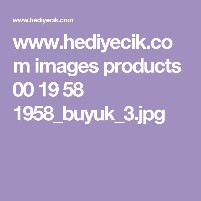 www.hediyecik.com images products 00 19 58 1958_buyuk_3.jpg