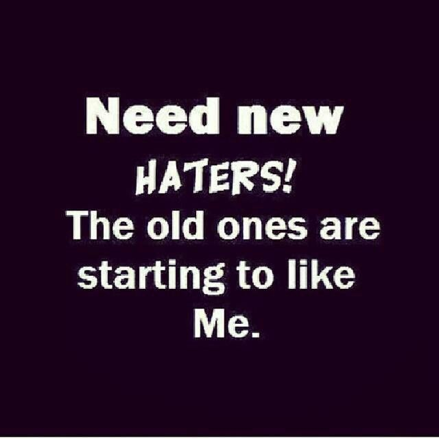 Funny Quotes About Haters: 66 Best Haters And Fake Quotes! Images On Pinterest