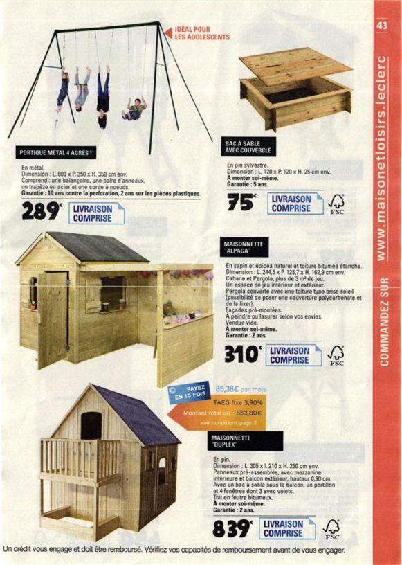Catalogue E Leclerc Du 06 02 2018 Au 31 12 2018 Maison Loisirs Maison Jardin Maison Cabane