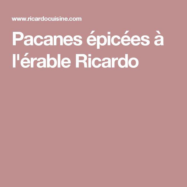 Pacanes épicées à l'érable Ricardo