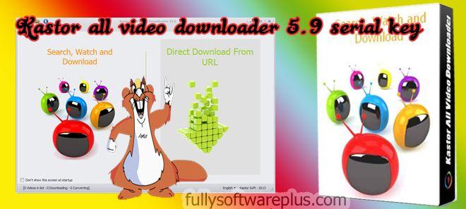 kastor all video downloader français