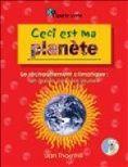 Ceci est ma planète: Le réchauffement climatique