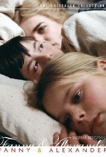 Fanny and Alexander (1982)  Time for me to rewatch this.  All I can remember is that it is BRILLIANT.