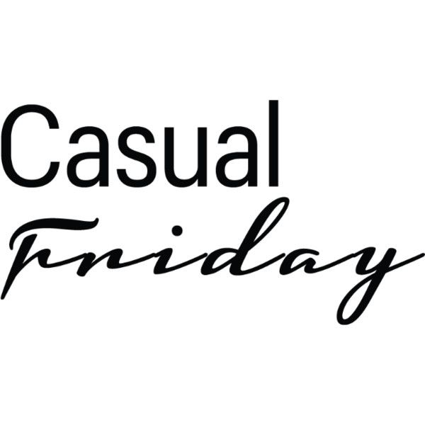 Casual Friday allows you to 'rest' your suits and work
