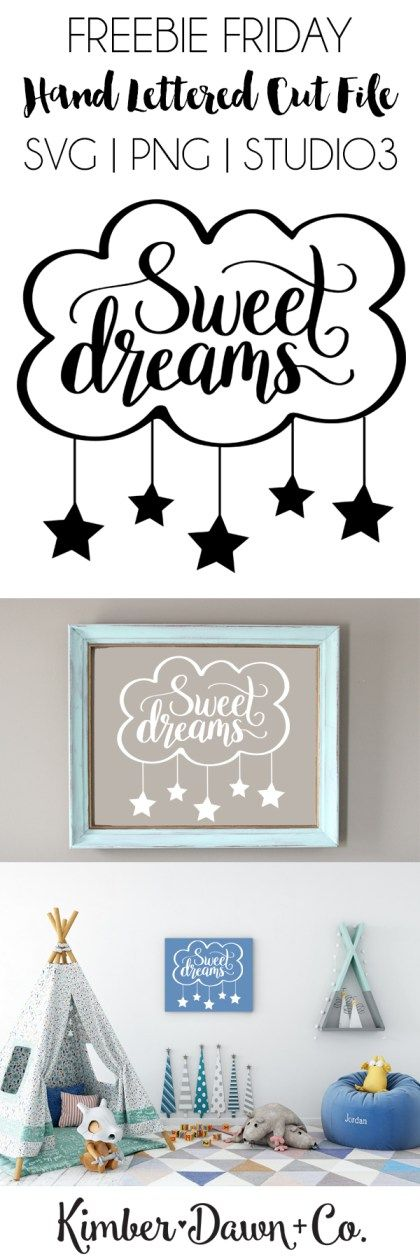 FREEBIE FRIDAY! Hand Lettered Sweet Dreams Free SVG Cut File (also offered as a PNG + Studio3 file) | KimberDawnCo.com