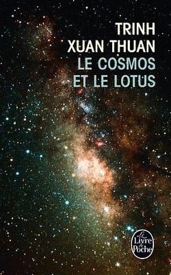 Trinh Xuan Thuan : Le cosmos et le lotus (2011)