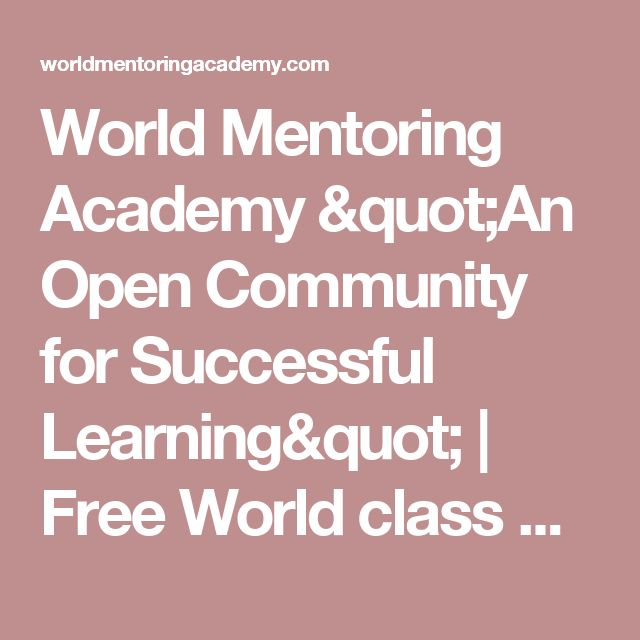 """World Mentoring Academy """"An Open Community for Successful Learning""""    Free World class mobile education, earn a Bachelors for less than $5,000 books & Test Fees from State Universities, using Experiential, Design & Project based education.  Supporting credit-by-exam & Challenging University courses.      This work is licensed under a  Creative Commons Attribution-NonCommercial-Share Alike 4.0 International License. var switchTo5x=true;"""