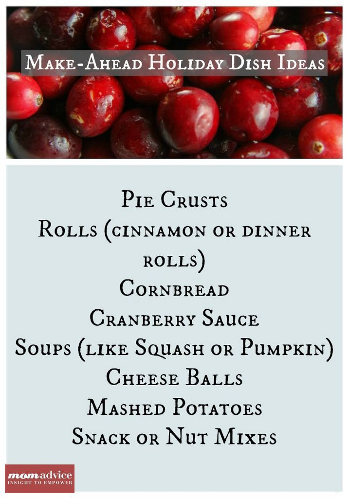 A list of Make Ahead Dishes for the Holidays & Recipes to Create Them.