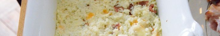 Mashed Cauliflower...with bacon, 2 cheeses. I'll add some garlic.
