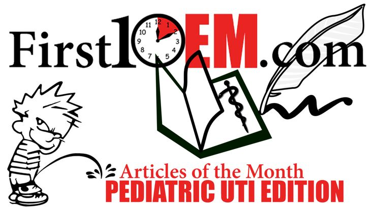 Articles of the month Special Edition: Pediatric UTI – First10EM