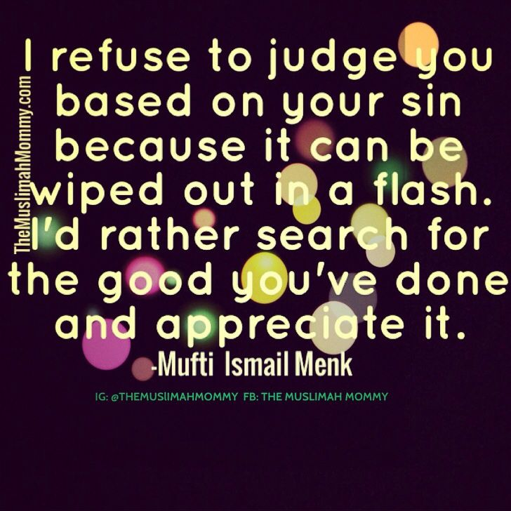 Appreciate the good in others! #quote #Islam
