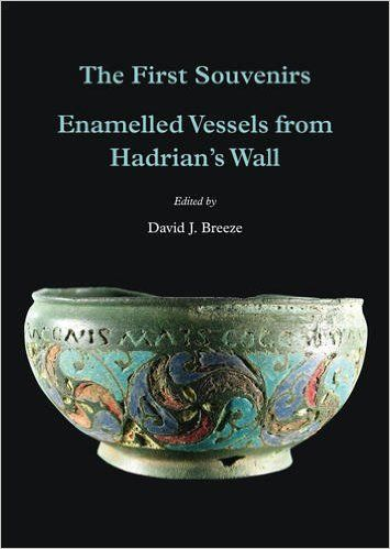 The First Souvenirs: Early Souvenirs of Hadrian's Wall (Extra Series): David J. Breeze: 9781873124581: Amazon.com: Books