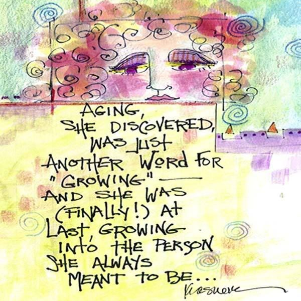 Growing into person you are meant to be