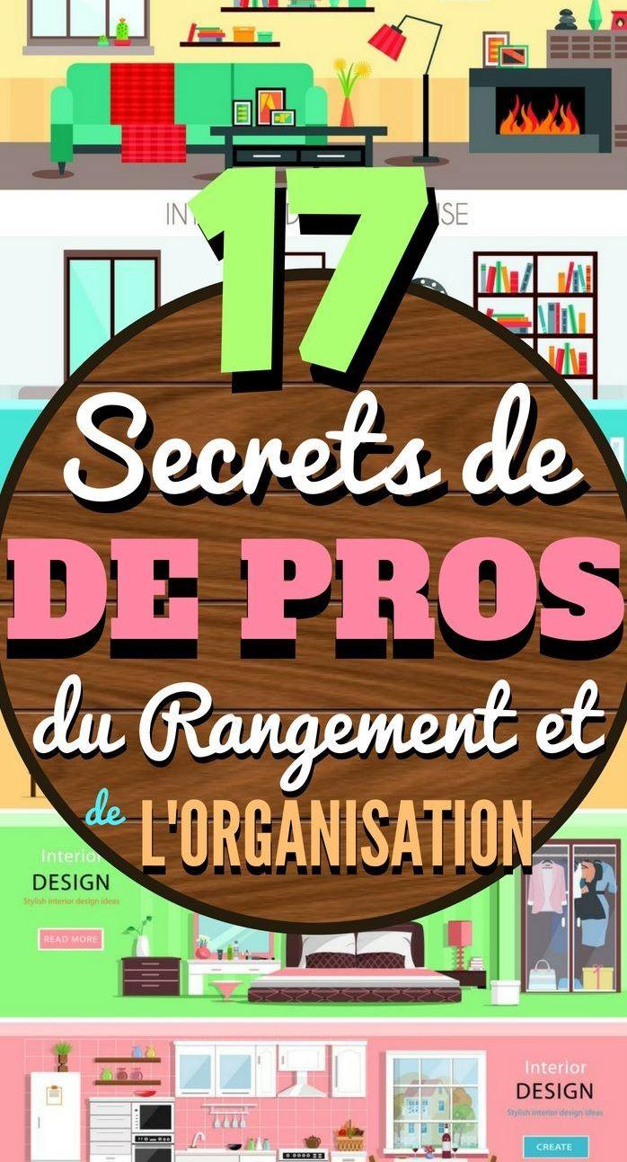 17 SECRETS DE PROS DU RANGEMENT ET DE L'ORGANISATION | Rangement, Organisation, Astuce rangement