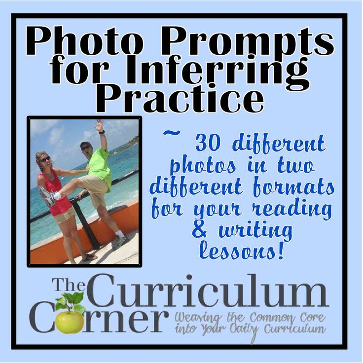 Inferring From Photo Prompts - 30 different photos in two different formats for having your students practice inferencing.  Use the large photos or the photos with room to write what is happening.  All FREE from The Curriculum Corner!  Includes anchor word chart for inferencing.