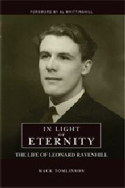 In Light of Eternity: The Life of Leonard Ravenhill by Mack Tomlinson
