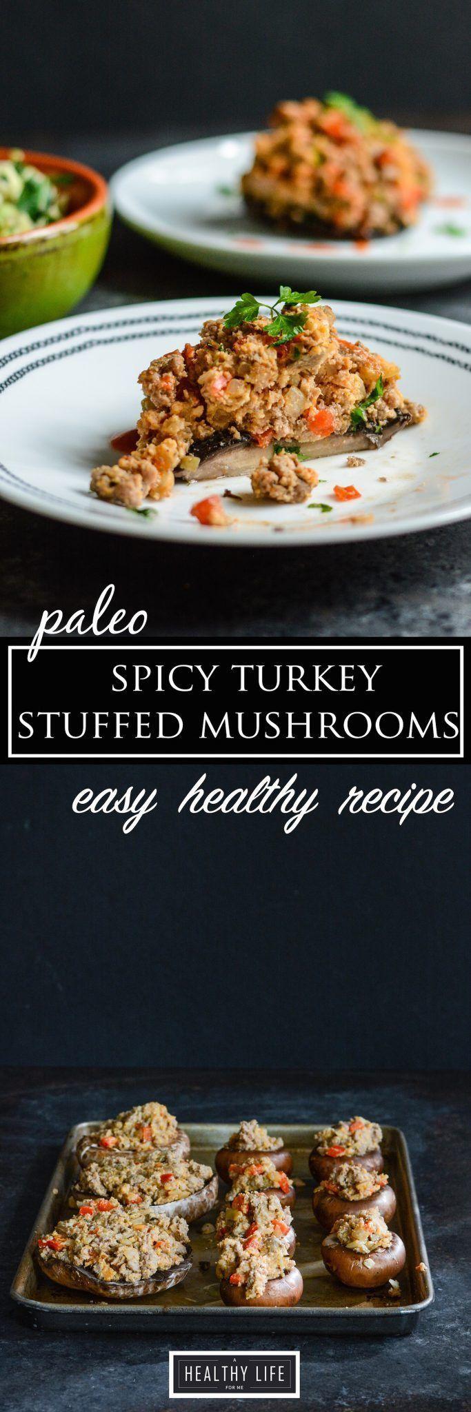 Paleo Spicy Turkey Stuffed Mushrooms Recipe | Paleo Recipe | Gluten Free Recipe | Healthy Recipe | Weeknight Dinner Recipe | Low Calorie Recipe | High Protein Recipe