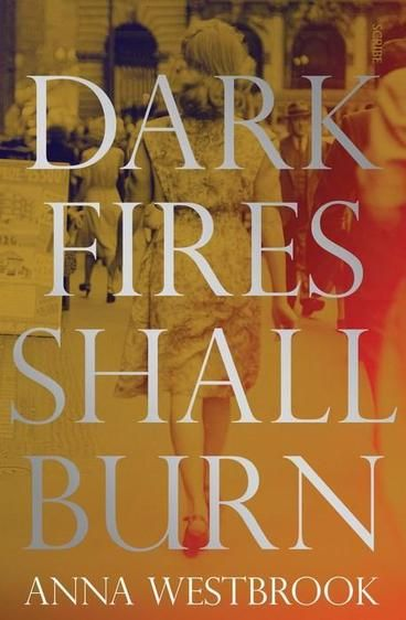 Dark Fires Shall Burn by Anna Westbrook. It is 1946, and Sydney is a changed city. In the aftermath of World War II, soldiers have returned to their neighbourhoods, and the community is mending its rifts. When eleven-year-old Frances Reed is found raped and murdered in a Newtown cemetery, the sensationalised details make their way into the media, whipping the city into frenzy - everyone wants the killer found and justice served.