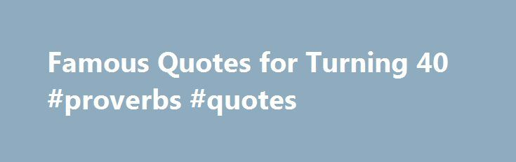 25+ Best Ideas about Turning 40 Quotes on Pinterest | Carl ...
