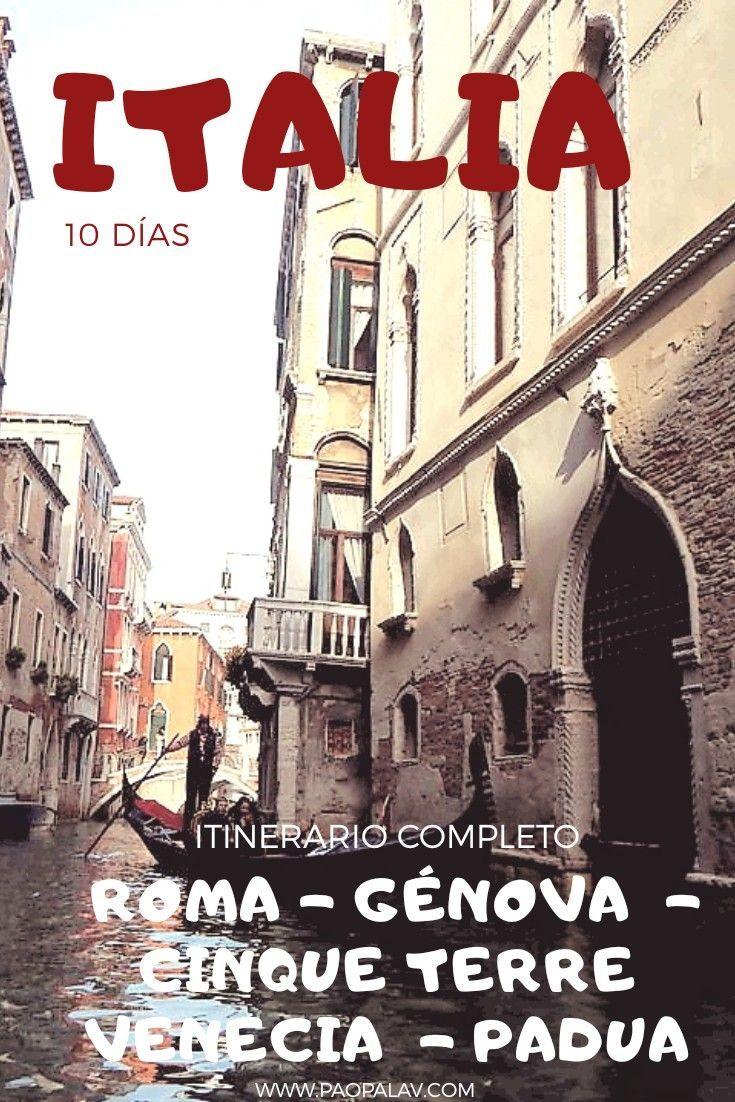 10 Días En Italia Viaje Con Amigas Viajar A Italia Italia