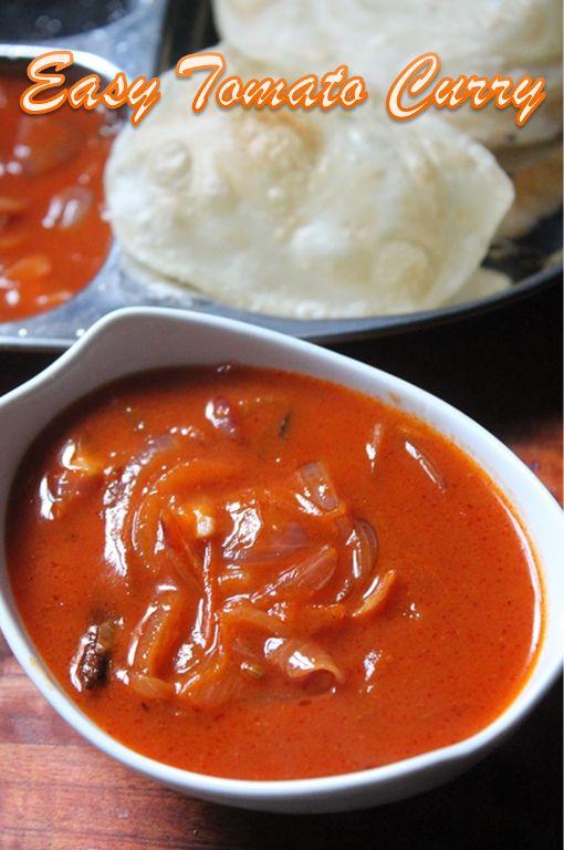 Easy Peasy Tomato Curry - Best Combo for Dosa, Poori, Chapati