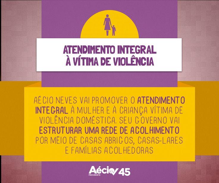 Aécio Neves vai promover o atendimento integral à mulher e à criança vítima de violência doméstica. Seu governo vai estruturar uma rede de acolhimento por meio de casas abrigos, casas-lares e famílias acolhedoras.