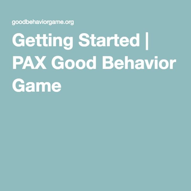 Getting Started | PAX Good Behavior Game